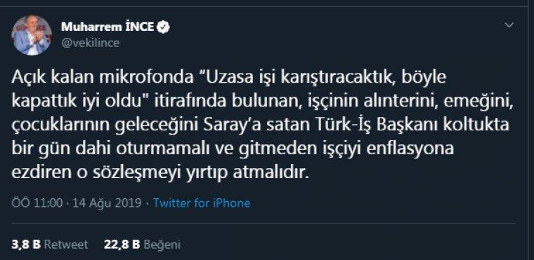 İnce'den Türk-İş başkanına tepki: İşçinin alınterini, emeğini Saray'a satan